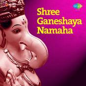 Shree Ganeshaya Namaha Songs