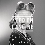 Keep On Dancing (Remixes) Songs