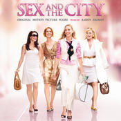 Sex And The City - Original Motion Picture Score Songs