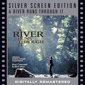 A River Runs Through It [Silver Screen Edition] Songs