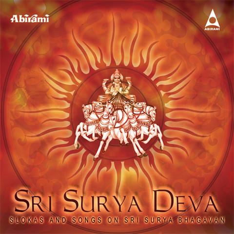 Sri Surya Deva Songs Download: Sri Surya Deva MP3 Sanskrit