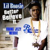 Better Believe It (feat. Young Jeezy & Webbie) Songs