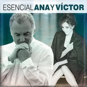 Esencial Ana y Victor Songs