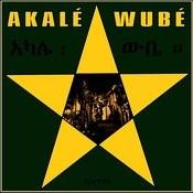 Akalé Wubé Songs