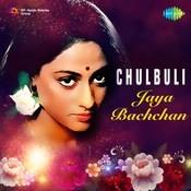 Chulbuli Jaya Bachchan Songs