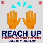 Reach Up (House Of Virus Remix) Songs