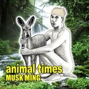 Animal Times Songs