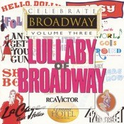 Celebrate Broadway Vol. 3: Lullaby of Broadway Songs