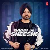 Gaddi De Sheeshe Songs