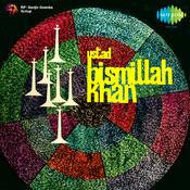 Ustad Bismillah Khan Songs