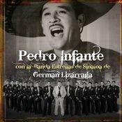 Pedro Infante con La Banda Estrellas de Sinaloa de German Lizarraga Songs
