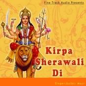 Kirpa Sherawali Di Songs