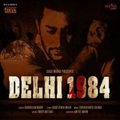 Delhi 1984 Songs