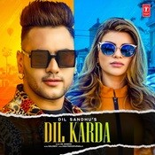 Dil Karda Song