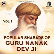 Popular Shabads of Guru Nanak Dev Ji Vol.1 Songs