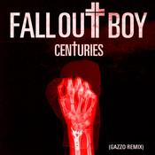 Centuries (Gazzo Remix) Songs