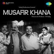 Musafir Khana Songs