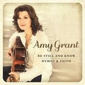 Be Still And Know... Hymns & Faith Songs