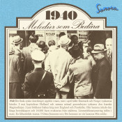 Melodier Som Bedara 1940 Songs