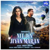Nit Din Jiyan Maran Song
