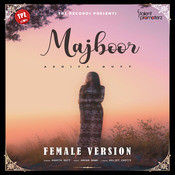 Majboor (Female Version) Song