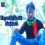 Fagun Me Dhodhi Khajuaata Song