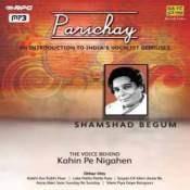 Parichay Shamshad Begum Songs