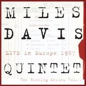 Miles Davis Quintet:  Live In Europe 1967:  The Bootleg Series, Vol. 1 Songs
