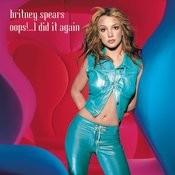 Oops!... I Did It Again (Digital 45) Songs