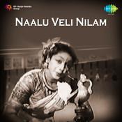 Naalu Veli Nilam Tml Songs