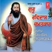 Guru Ravidas Chamatkar Songs
