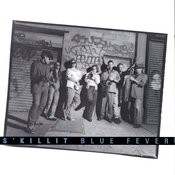 Blue Fever Songs