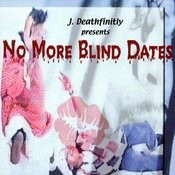 No More Blind Dates Songs