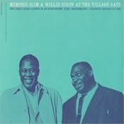 Memphis Slim And Willie Dixon At The Village Gate With Pete Seeger Songs