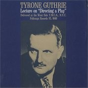 Directing A Play: A Lecture By Tyrone Guthrie - Delivered At The West Side YMCA, NYC Songs