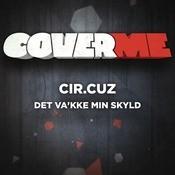 Cover Me - Det Va'kke Min Skyld Songs