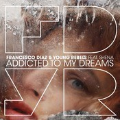 Addicted To My Dreams Songs