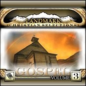Landmark Christian Selections-Gospel Vol.3 Songs