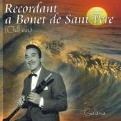 Recordant A Bonet De Sant Pere Songs