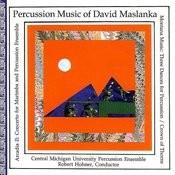 Percussion Music of David Maslanka Songs