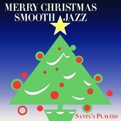 Merry Christmas Smooth Jazz Songs