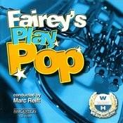 Fairey's Play Pop Songs