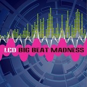 Big Beat Madness Songs