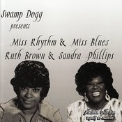Miss Rhythym & Miss Blues/Ruth Brown & Sandra Phillips Songs