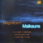 Magnificent Malkauns Songs