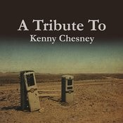 A Tribute To Kenny Chesney Songs