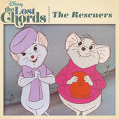 The Lost Chords: The Rescuers Songs