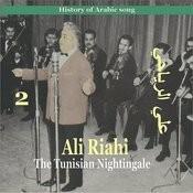 Ali Riahi, The Tunisian Nightingale Vol. 2 / History Of Arabic Song Songs