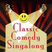 Classic Comedy Singalong Songs
