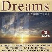 Dreams. Relaxing Music Songs